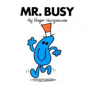 Mr. Busy by Roger Hargreaves