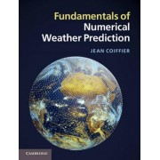 Fundamentals of Numerical Weather Prediction by Jean Coiffier