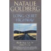 Long Quiet Highway by Natalie Naimark-Goldberg