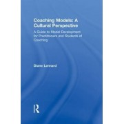 Coaching Models: A Cultural Perspective by Diane Lennard
