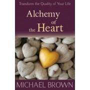 Alchemy of the Heart: Transforming Turmoil Into Peace Through Emotional Integration, Paperback