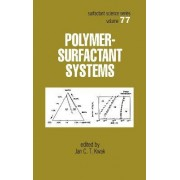 Polymer-Surfactant Systems by J. C. T. Kwak