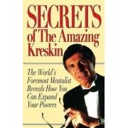 Secrets of the Amazing Kreskin by Kreskin