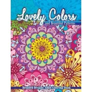 Lovely Colors & Beautiful Patterns by Lilt Kids Coloring Books