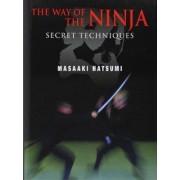 The Way of the Ninja: Secret Techniques by Masaaki Hatsumi