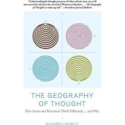 The Geography of Thought by Richard Nisbett
