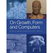 On Growth, Form and Computers by Sanjeev Kumar