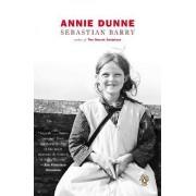Annie Dunne by Sebastian Barry