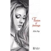 Fusion of Feelings - Ella Pop