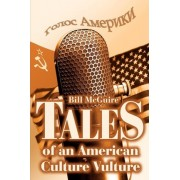 Tales of an American Culture Vulture by Benfiled Greig Professor of Geophysical Hazards and Director of Benfiled Greig Hazard Research Centre Bill McGuire