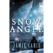 Snow Angel by Jamie Carie
