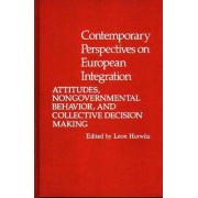 Contemporary Perspectives on European Integration by Leon Hurwitz