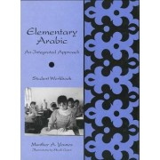 Elementary Arabic: Student Workbook by Munther A. Younes