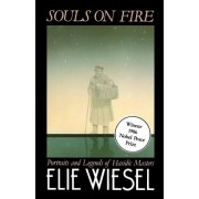 Souls on Fire by Elie Wiesel