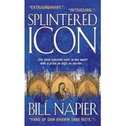Splintered Icon by Bill Napier