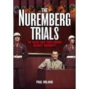 The Nuremberg Trials by Paul Roland