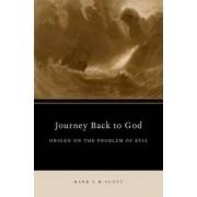 Journey Back to God by Mark S. M. Scott