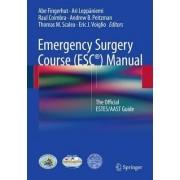 Emergency Surgery Course (ESC) Manual 2016 by Abe Fingerhut