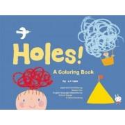 Holes! by La Zoo