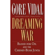 Dreaming War by Gore Vidal
