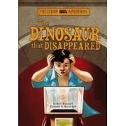 Dinosaur that Disappeared by Steve Brezenoff