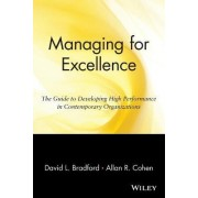Managing for Excellence by David L. Bradford