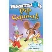 Pip Squeak by Sarah Weeks