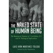 The Naked State of Human Being