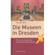 Die Museen in Dresden