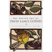 The Poster Art of David Lance Goines by David Lance Goines