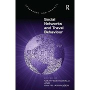 Social Networks and Travel Behaviour by Dr. Matthias Kowald