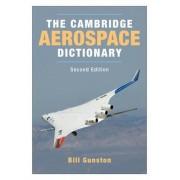 The Cambridge Aerospace Dictionary by Bill Gunston