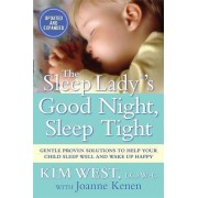 The Sleep Lady (R)'s Good Night, Sleep Tight by Joanne Kenen