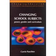 Changing School Subjects by Carrie Paechter