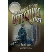 Great British Fictional Detectives by Russell James