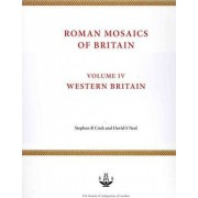 Roman Mosaics of Britain: West Britain, Incorporating Wales Volume IV by Stephen R. Cosh