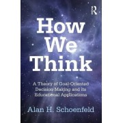 How We Think by Alan H. Schoenfeld