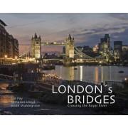 London's Bridges by Ian Pay