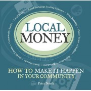 Local Money by Peter North
