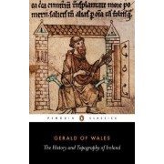 The History and Topography of Ireland by Gerald of Wales
