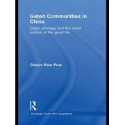 Gated Communities in China by Choon-Piew Pow