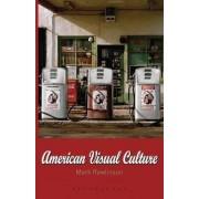 American Visual Culture by Mark Rawlinson