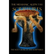 The Messianic Aleph Tav Scriptures Modern-Hebrew Study Bible