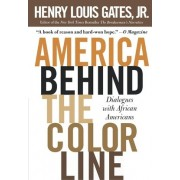 America Behind the Color Line by W E B Du Bois Professor of the Humanities and Director of the W E B Du Bois Institute for Afro American Research Henry Louis Gates