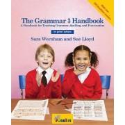 The Grammar 3 Handbook in Print Letters by Sara Wernham