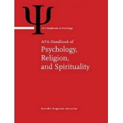 APA Handbook of Psychology, Religion, and Spirituality by Kenneth I. Pargament