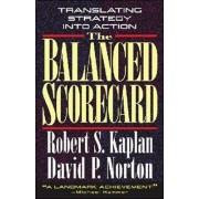 The Balanced Scorecard by Robert Steven Kaplan