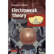Electroweak Theory by E.A. Paschos