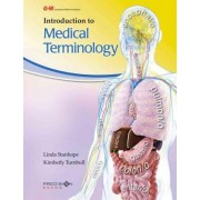 Introduction to Medical Terminology by Linda Stanhope