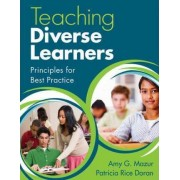 Teaching Diverse Learners by Amy J. Mazur